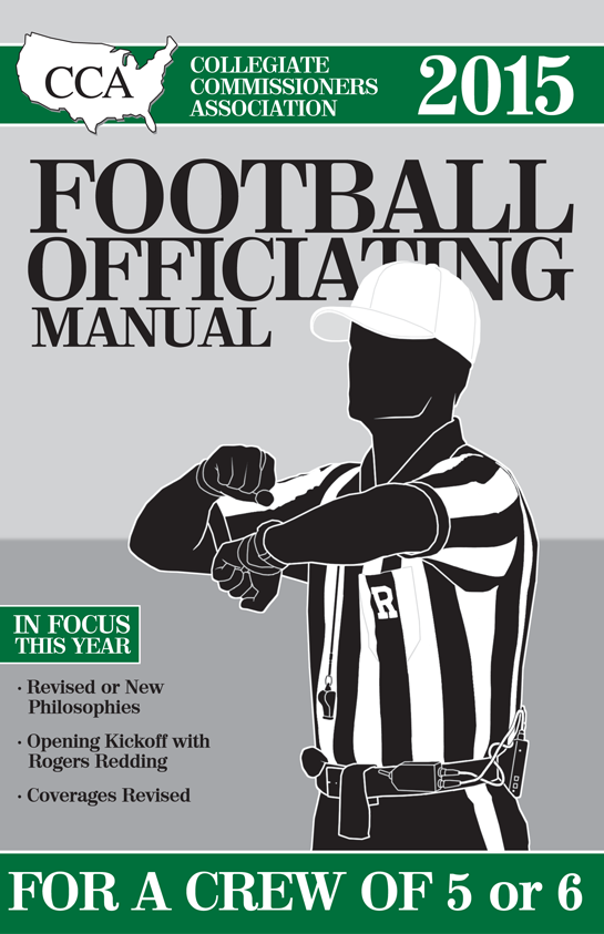 2015-CCA-Football-Officiating-Manual-For-Crews-of-5-or-6-Page-01