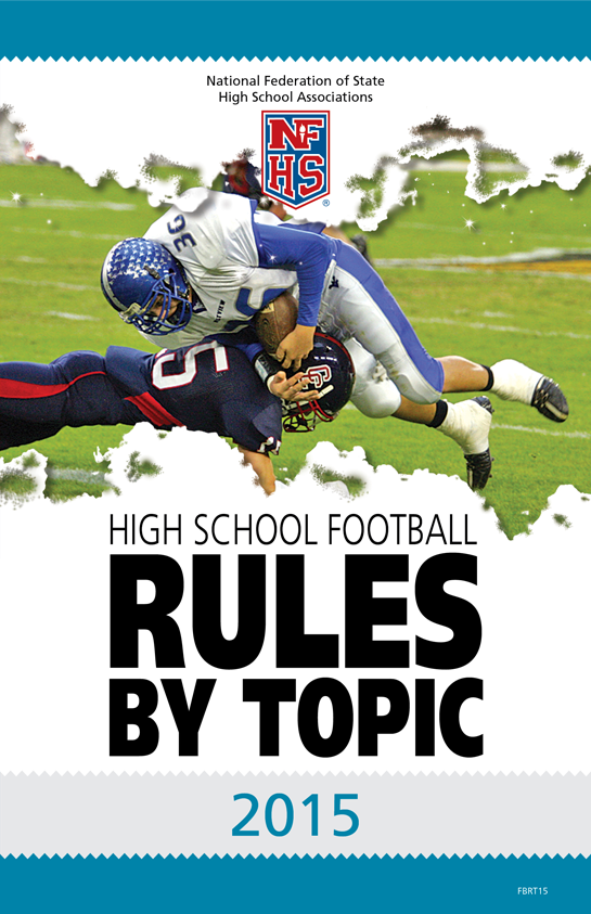 2015-NFHS-High-School-Football-Rules-By-Topic-Page-01