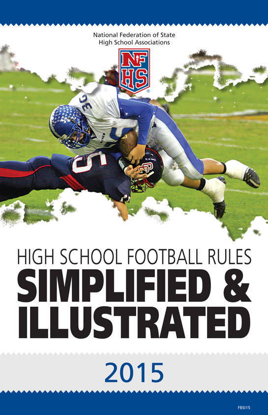 2015-NFHS-High-School-Football-Rules-Simplifed-Illustrated-Page-01