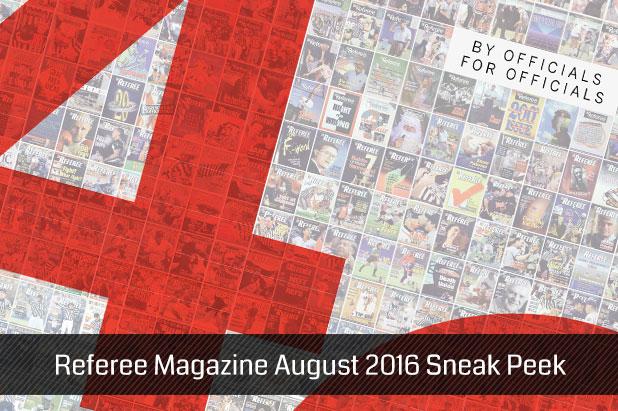Referee-Magazine-August-2016-Sneak-Peek