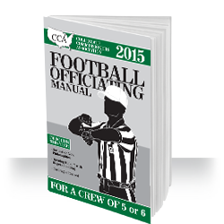 CCA Football Officiating Manual: Crew of 5 or 6