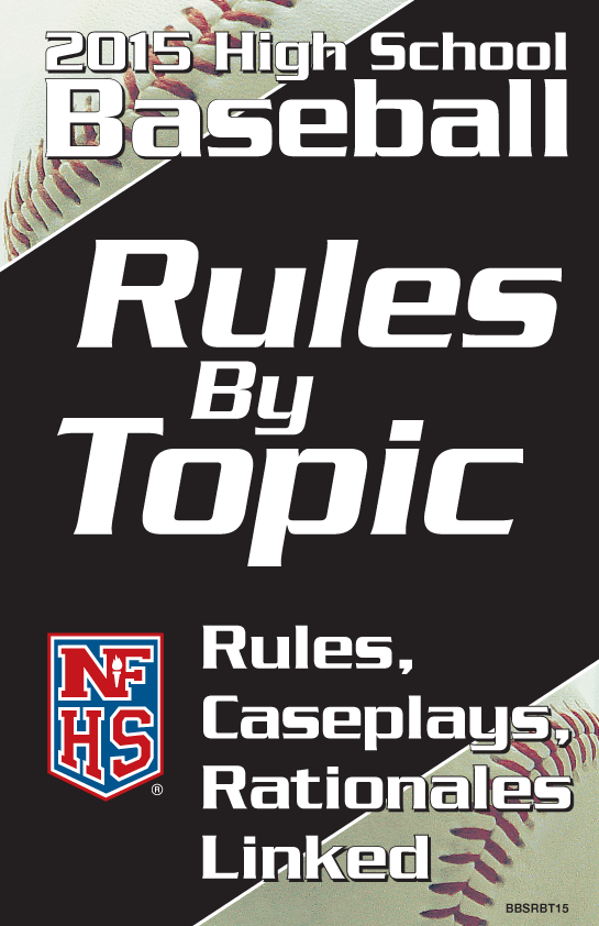 2015-NFHS-High-School-Baseball-Rules-By-Topic-Page00