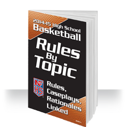 2013-14 NFHS Basketball Rules by Topic