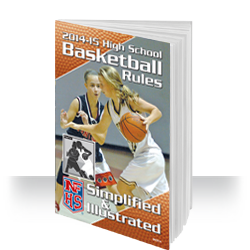 2013-14 NFHS Basketball Rules Simplified & Illustrated