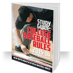 Study Guide: College Baseball Rules 2015-2016