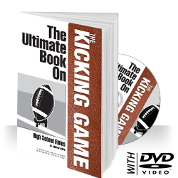 Ultimate Book on the Kicking Game
