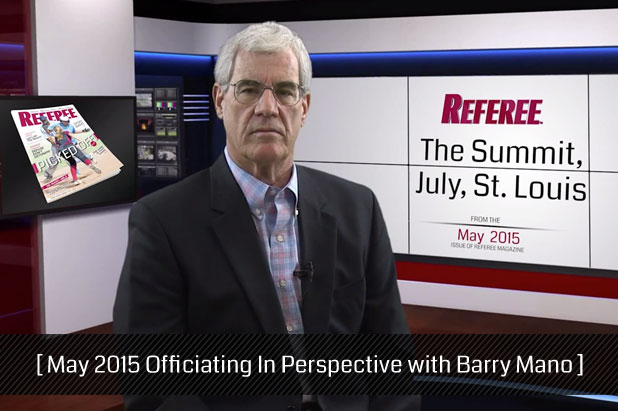 May-2015-Officiating-In-Perspective-with-Barry-Mano