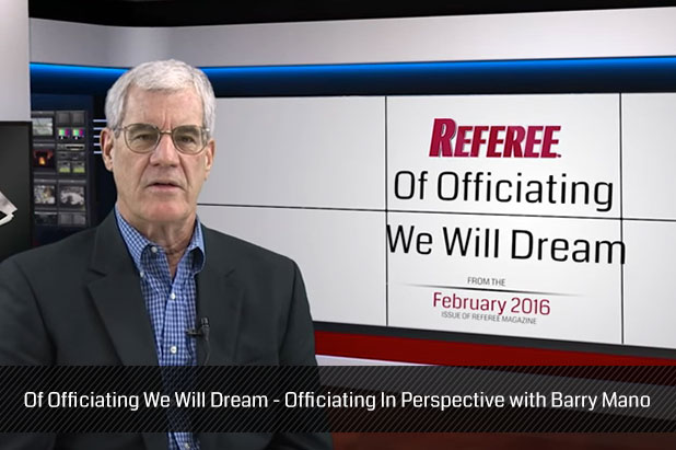 Of-Officiating-We-Will-Dream---Officiating-In-Perspective-with-Barry-Mano