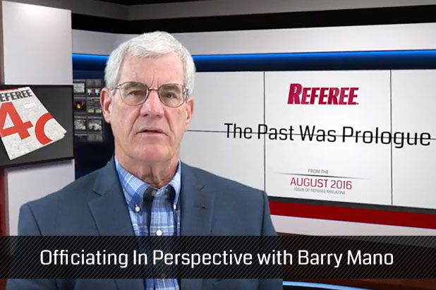 Officiating-In-Perspective-with-Barry-Mano-August-2016