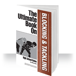 The Ultimate Book on Blocking & Tackling