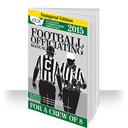 CCA College Football Officiating Manual: Crew of 8