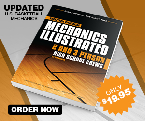 Basketball Mechanics Illustrated 2 & 3 Person High School Crews