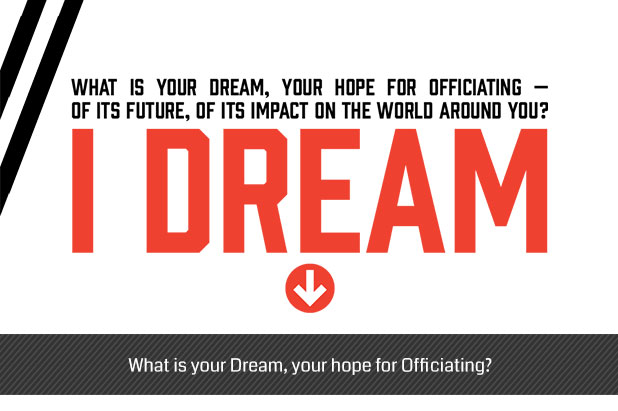 What-is-your-Dream,-your-hope-for-Officiating