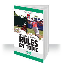 2015 NFHS High School Baseball Rules By Topic