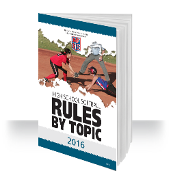2016 NFHS Softball Rules by Topic