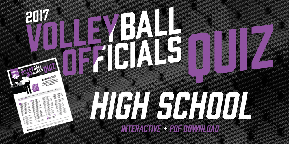 Volleyball officials quiz 2017 referee the 2017 referee magazine volleyball officials quiz you will also receive an email with the downloadable version that contains answers for high school fandeluxe Choice Image