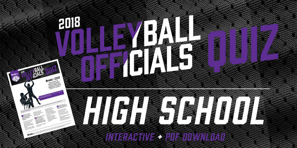 Volleyball officials quiz 2018 referee the 2018 referee magazine volleyball officials quiz you will also receive an email with the downloadable version that contains answers for high school fandeluxe Image collections